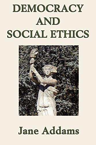 9781617206061: Democracy and Social Ethics