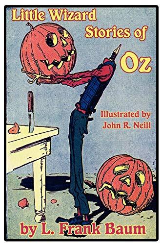 Little Wizard Stories of Oz: Baum, L. Frank