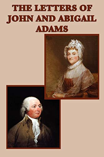 9781617206382: The Letters of John and Abigail Adams