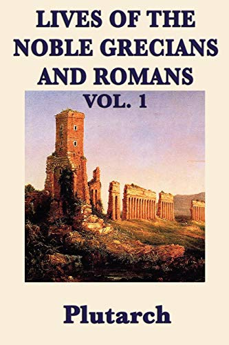 9781617206405: Lives of the Noble Grecians and Romans Vol. 1