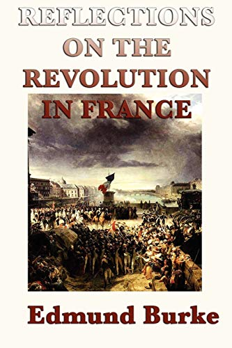 9781617206702: Reflections on the Revolution in France