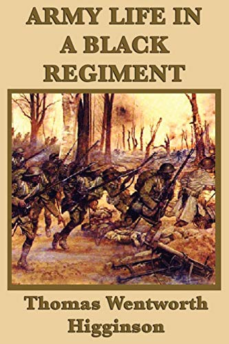 9781617206863: Army Life in a Black Regiment