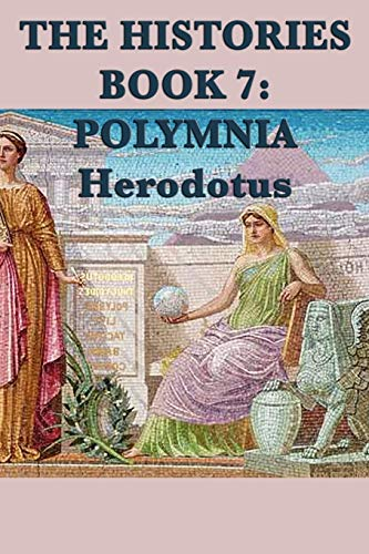 9781617207754: The Histories Book 7: Polymnia (Herodotus' Histories) (Volume 7)