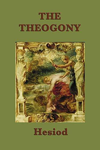 The Theogony: Hesiod Hesiod