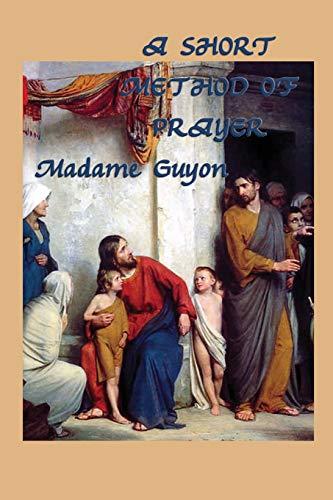 9781617208577: A Short Method of Prayer
