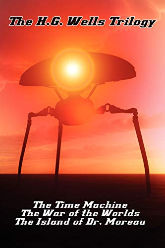 9781617209024: H.G. Wells Trilogy: Time Machine, War of the Worlds, Island of Dr. Moreau