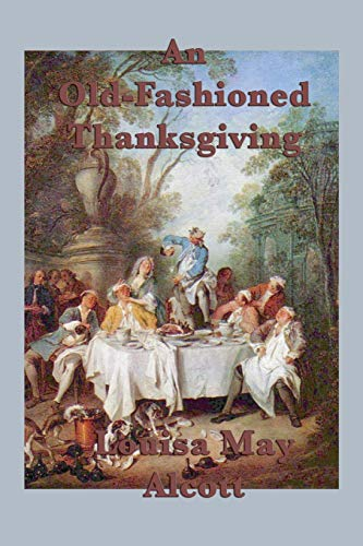 9781617209123: An Old-Fashioned Thanksgiving