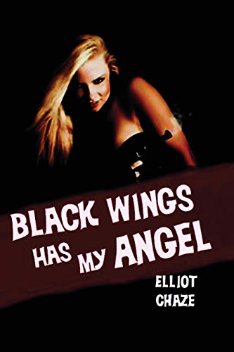 9781617209307: Black Wings Has My Angel