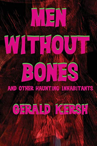 9781617209383: Men Without Bones and Other Haunting Inhabitants