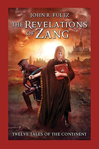 9781617209413: The Revelations of Zang: Twelve Tales of the Continent