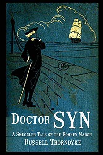 9781617209765: Doctor Syn: A Smuggler Tale of the Romney Marsh