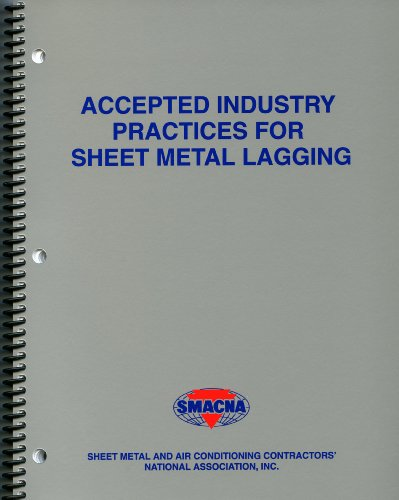9781617210037: Accepted Industry Practices For Sheet Metal Lagging