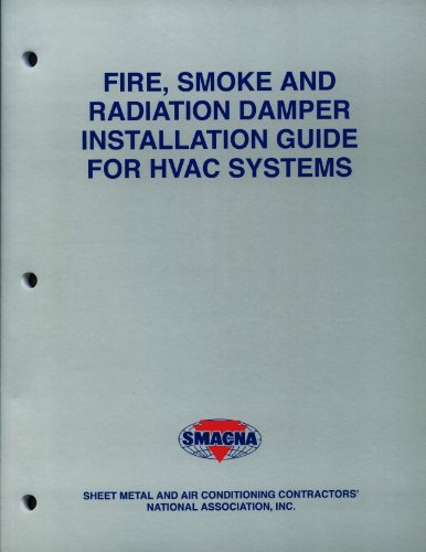 9781617210181: Fire, Smoke And Radiation Damper Installation Guide For HVAC Systems
