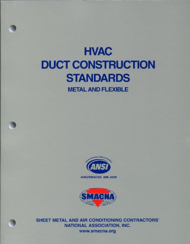 HVAC Duct Construction Standards-Metal & Flexible, 3rd Edition: SMACNA