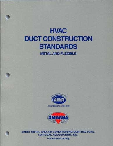 HVAC Duct Construction Standards-Metal & Flexible, 3rd: SMACNA
