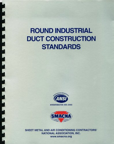 Round Industrial Duct Construction Standards: SMACNA