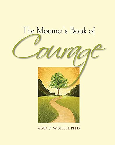 9781617221545: The Mourner's Book of Courage: 30 Days of Encouragement (The Mourner's Book of Series)