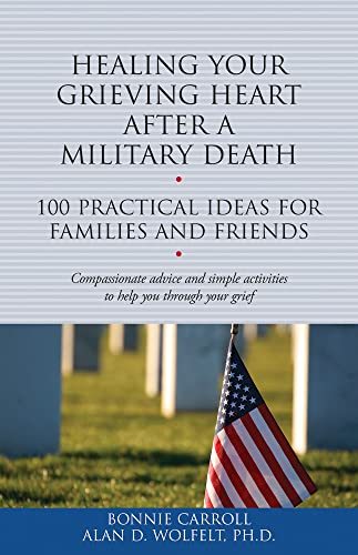 Healing Your Grieving Heart After a Military Death: Carroll, Bonnie