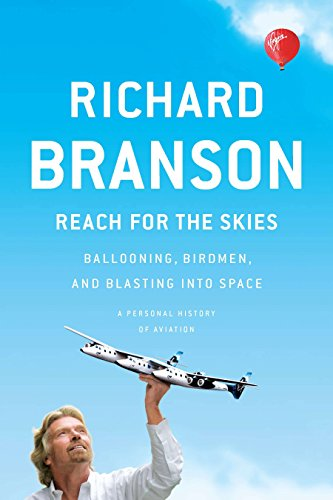 9781617230035: Reach for the Skies: Ballooning, Birdmen, and Blasting into Space