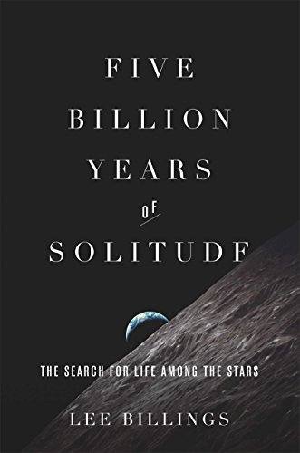 9781617230066: Five Billion Years of Solitude: The Search for Life Among the Stars