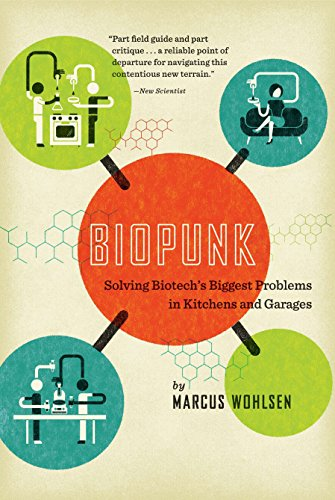 9781617230073: Biopunk: Solving Biotech's Biggest Problems in Kitchens and Garages