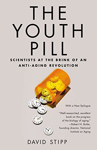 9781617230080: The Youth Pill: Scientists at the Brink of an Anti-Aging Revolution