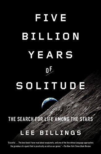9781617230165: Five Billion Years of Solitude: The Search for Life Among the Stars