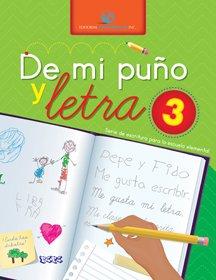 9781617250033: De mi puño y letra - Grado 3 (Serie de escritura para la escuela elemental grados del K-6)