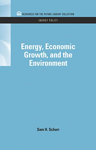9781617260209: Energy, Economic Growth, and the Environment (RFF Energy Policy Set)