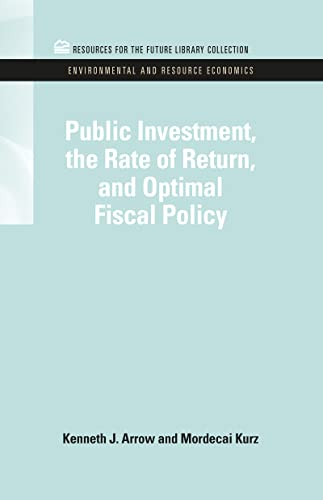 Public Investment, the Rate of Return, and: Kenneth J. Arrow,