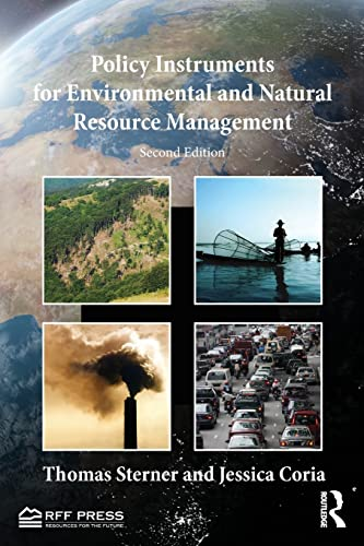 Policy Instruments for Environmental and Natural Resource Management: Second Edition