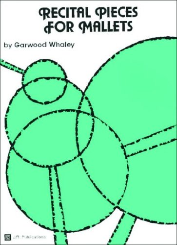 JRP52 - Recital Pieces for Mallets: Garwood Whaley