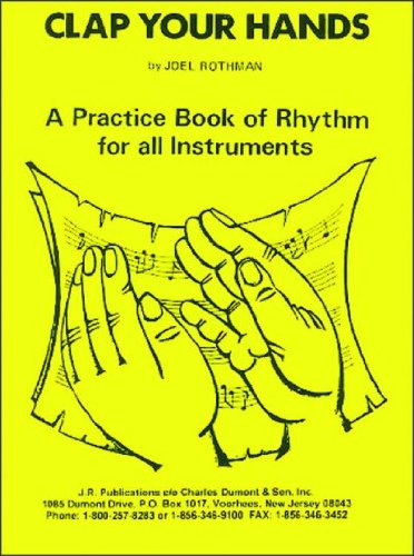 9781617270307: JRP46 - Clap Your Hands A Practice Book of Rhythm of all Instruments
