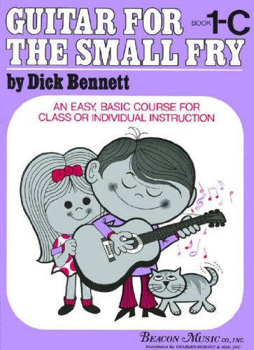 Guitar for the Small Fry 1C: Dick Bennett