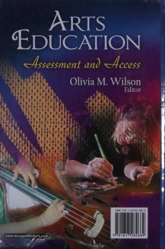 Arts Education: Assessment and Access (Education in a Competitive and Globalizing World)
