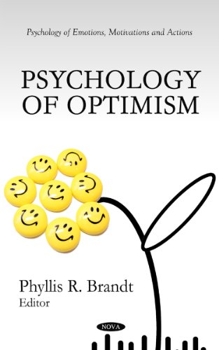 Psychology of Optimism (Psychology of Emotions, Motivations and Actions)