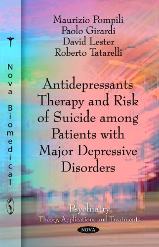 9781617283789: Antidepressants Therapy and Risk of Suicide Among Patients With Major Depressive Disorders (Psychiatry - Theory, Applications and Treatments)