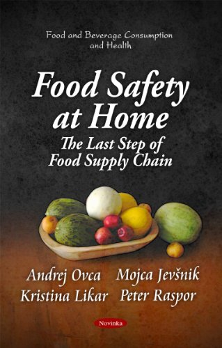 9781617284878: Food Safety at Home: The Last Step of Food Supply Chain (Food and Beverage Consumption and Health)
