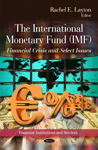 International Monetary Fund (IMF) (Financial Institutions and Services)