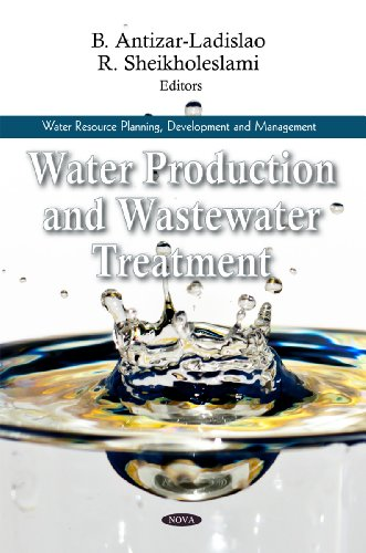 9781617285035: Water Production and Wastewater Treatment (Water Resource Planning Development and Management)