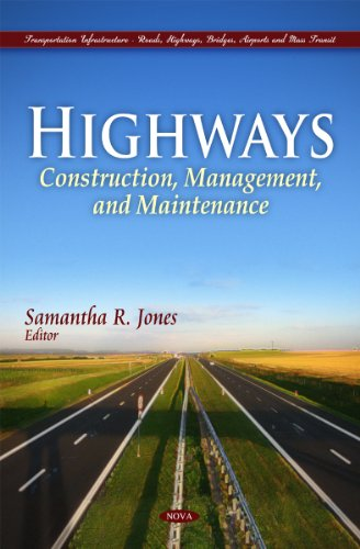 9781617288623: Highways: Construction, Management, and Maintenance (Transportation Infrastructure-Roads, Highways, Bridges, Airports and Mass Transit)