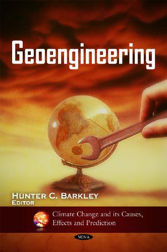 9781617288654: Geoengineering (Climate Change and Its Causes, Effects and Prediction)