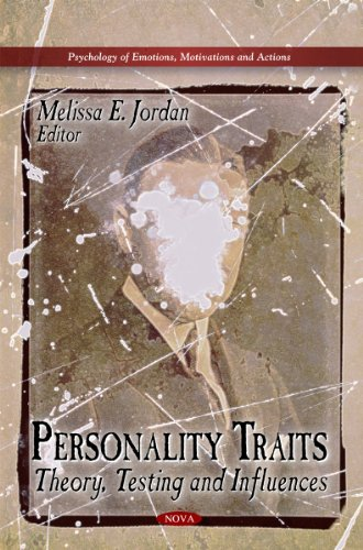 9781617289347: Personality Traits: Theory, Testing and Influences (Psychology of Emotions, Motivations and Actions)