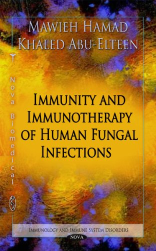 9781617289767: Immunity and Immunotherapy of Human Fungal Infections (Immunology and Immune System Disorders)