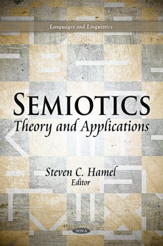 Semiotics: Theory and Applications (Languages and Linguistics: Media and ...