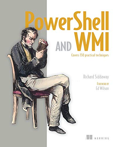 9781617290114: PowerShell and WMI: Covers 150 Practical Techniques