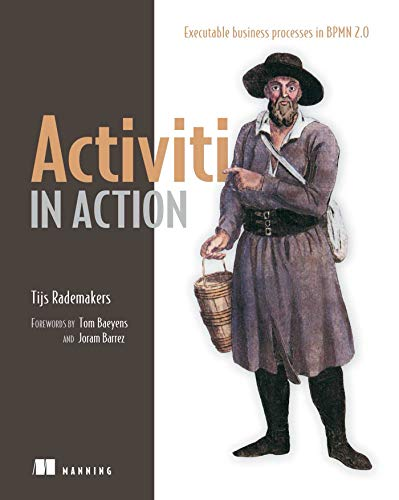 9781617290121: Activiti in Action: Executable business processes in BPMN 2.0