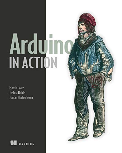 9781617290244: Arduino in Action