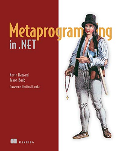 9781617290268: Metaprogramming in NET