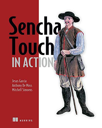 9781617290374: Sencha Touch in Action